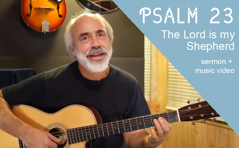 Psalm 23 Song Post